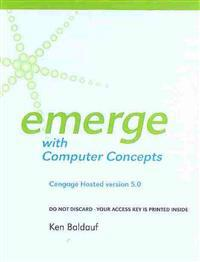 Cengage-Hosted Emerge with Computer Concepts V. 5.0 Printed Access Card