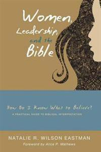 Women, Leadership, and the Bible
