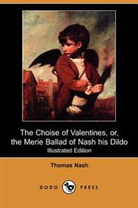 The Choise of Valentines, or the Merie Ballad of Nash His Dildo