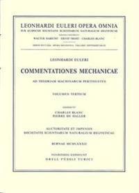 Commentationes Mechanicae Et Astronomicae Ad Physicam Pertinentes
