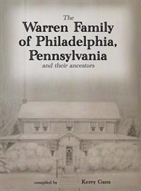 The Warren Family of Philadelphia, Pennsylvania, and Their Ancestors