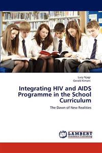 Integrating HIV and AIDS Programme in the School Curriculum
