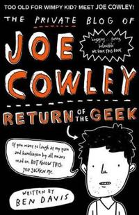 The Private Blog of Joe Cowley: Return of the Geek
