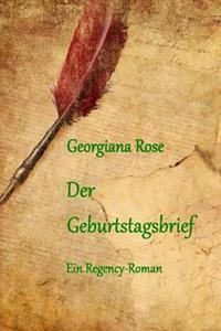 Der Geburtstagsbrief: Ein Regency-Roman