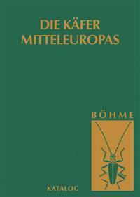 Die Käfer Mitteleuropas, Bd. K: Katalog (Faunistische Übersicht)