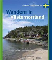 Wandern in  Västernorrland. Medelpad und Ångermanland einschliesslich der hohen Küste