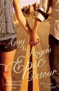 Amy & Roger's Epic Detour