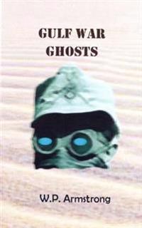 Gulf War Ghosts