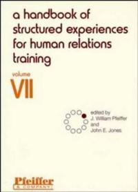 Handbook of Structured Experiences for Human Relations Training