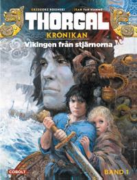 Thorgal 1. Vikingen från stjärnorna