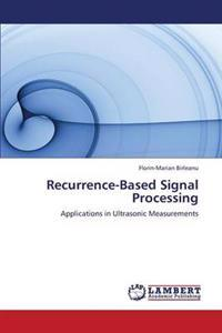 Recurrence-Based Signal Processing
