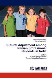 Cultural Adjustment Among Iranian Professional Students in India