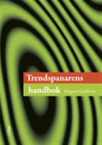 Trendspanarens handbok