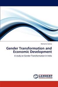 Gender Transformation and Economic Development