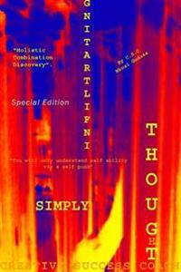 Simply Infiltrating Thought Special Edition