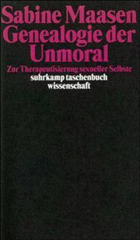Genealogie der Unmoral