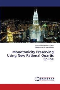 Monotonicity Preserving Using New Rational Quartic Spline
