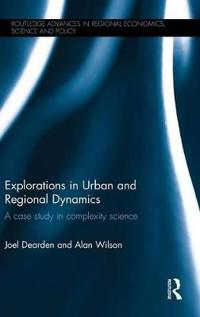 Explorations in Urban and Regional Dynamics