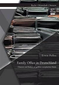 Family Office in Deutschland