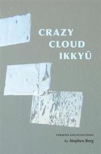 Crazy Cloud Ikkyu: Versions and Inventions