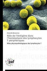 Role de L Antigene Dans L Homeostasie Des Lymphocytes T Peripheriques