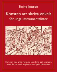 Konsten att skriva enkelt : för unga instrumentalister