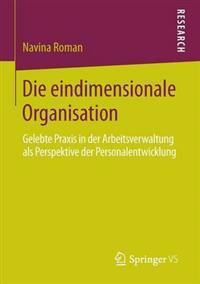 Die Eindimensionale Organisation