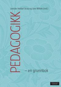 Pedagogikk; en grunnbok