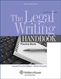 The Legal Writing Handbook: Practice Book
