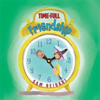 Time-Full Friendship