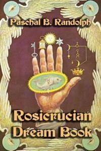 Rosicrucian Dream Book