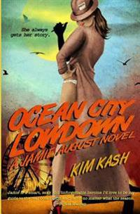 Ocean City Lowdown: A Jamie August Novel