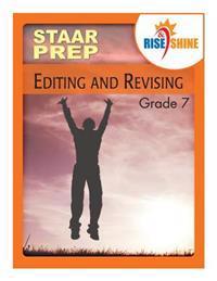 Rise & Shine Staar Prep Grade 7 Editing & Revising