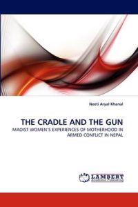 The Cradle and the Gun