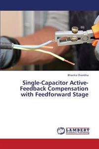 Single-Capacitor Active-Feedback Compensation with Feedforward Stage