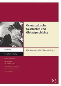 Osteuropaische Geschichte Und Globalgeschichte