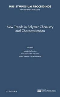New Trends in Polymer Chemistry and Characterization
