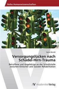 Versorgungslucken Nach Schadel-Hirn-Trauma