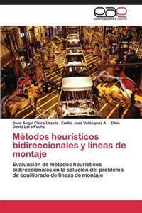 Metodos Heuristicos Bidireccionales y Lineas de Montaje