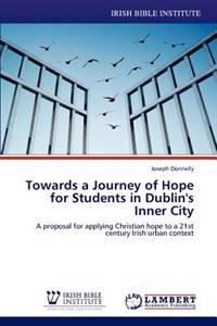 Towards a Journey of Hope for Students in Dublin's Inner City