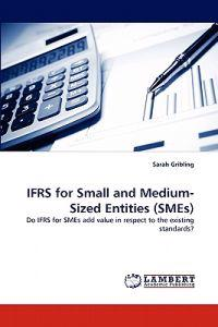 Ifrs for Small and Medium-Sized Entities (Smes)