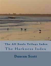 The All Souls Trilogy: The Harkness Index