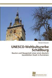 UNESCO-Weltkulturerbe Schassburg