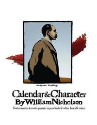 Calendar and Character by William Nicholson: Twelve Months and Twelve Portraits in Pure Black and White