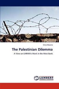 The Palestinian Dilemma