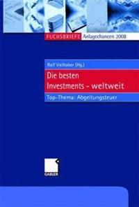 Anlagechancen 2008: Die Besten Investments Weltweit