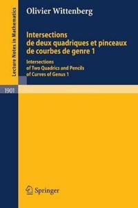 Intersections De Deux Quadriques Et Pinceaux De Courbes De Genre 1