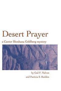Desert Prayer: A Cantor Shoshana Goldberg Mystery