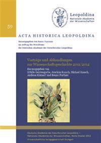Vorträge und Abhandlungen zur Wissenschaftsgeschichte 2011/2012