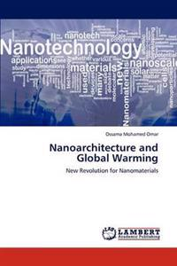 Nanoarchitecture and Global Warming